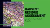 Harvest residue assessment using Remotely Piloted Aircrafts